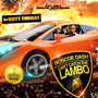 Roscoe Dash – Can't Catch The Lambo