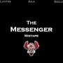 Bizzle – The Messenger - Mixtape