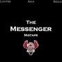 Bizzle – The Messenger - Mixtape
