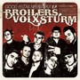 Broilers – Good Fellas Never