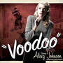Alexz Johnson – Voodoo (Orange Lounge Edition)