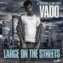 Vado – Large On The Streets