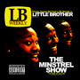 Little Brother – The Minstrel Show (Proper Retail)
