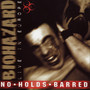 biohazard – no holds barred