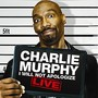 charlie murphy I Will Not Apologize