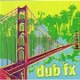 DUB FX – Self Titled