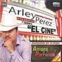 Arley Perez – El Cine