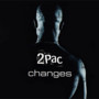 2Pac – Changes