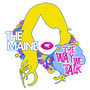The Maine The Way We Talk