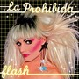 La Prohibida – Flash