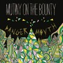 Mutiny on the Bounty – Danger Mouth