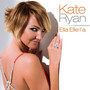 Kate Ryan Ella Elle l'a