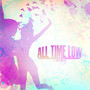 All Time Low Poppin' (Dance Remix)
