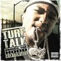 Turf Talk – Brings The Hood