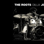 The Roots – The Roots Dilla Joints