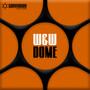 W&W – Dome