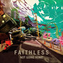 Faithless &ndash; Not Going Home