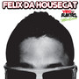 Felix da Housecat – Like Something 4 Porno!