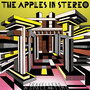 The Apples In Stereo – Travellers In Space & Time