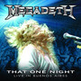 MEGADETH – That One Night Live In Buenos Aires