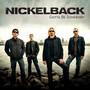 Nickelback – Gotta Be Somebody