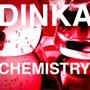 Dinka – Chemistry