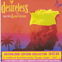 Desireless – More Love & Good Vibrations - Disc 1