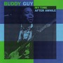 Buddy Guy – My Time After Awhile