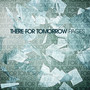There For Tomorrow – Pages