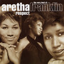 Aretha Franklin – respect: the very best of