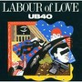UB 40 – Labour of Love