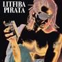 Litfiba – Litfiba Pirata