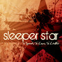 Sleeperstar – To Speak, to Love, to Listen