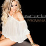 Cascada &ndash; Pyromania