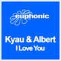 Kyau & Albert – I Love You