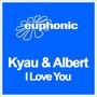 Kyau & Albert – I Love You