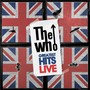 The Who Greatest Hits Live