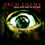 Arch Enemy &ndash; Dead Eyes See No Future