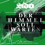 Sido &ndash; Der Himmel soll warten