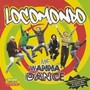 LocoMondo – Me Wanna Dance