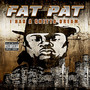 Fat Pat – I Had a Ghetto Dream