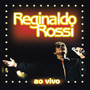 Reginaldo Rossi – Ao vivo