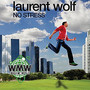 Laurent Wolf – No Stress