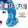 Original Broadway Cast – Hairspray