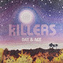 The Killers – Day and Age