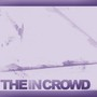 We Are The In Crowd – Digital Sampler