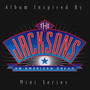 Jackson 5 – The Jacksons: An American Dream