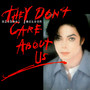 Michael Jackson – They Don't Care About Us