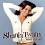 Shania Twain &ndash; party for two