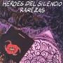 Heroes del Silencio – Rarezas